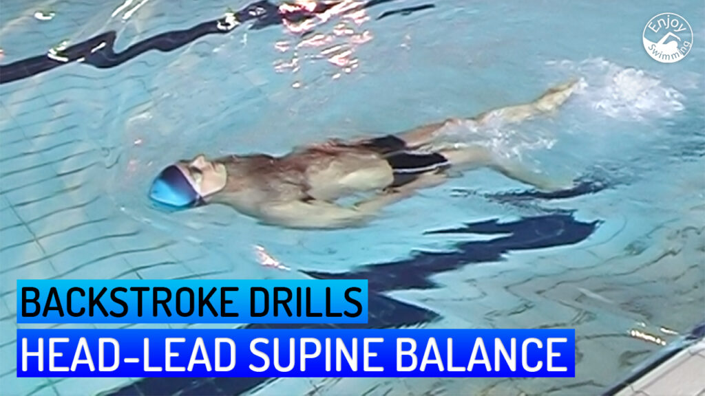 A novice swimmer who practices the head-lead supine balance drill for the backstroke.